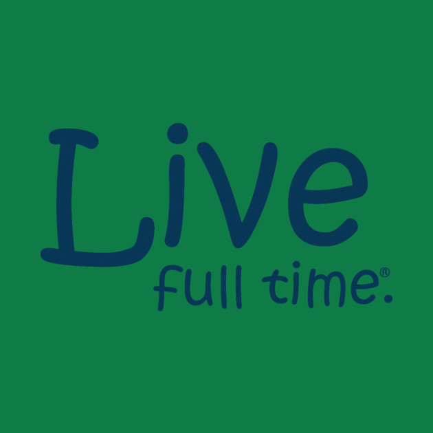 Live Full Time