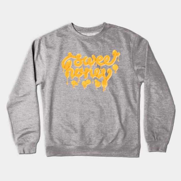6ce5cfc0f Sweet as honey - Yellow - Crewneck Sweatshirt | TeePublic