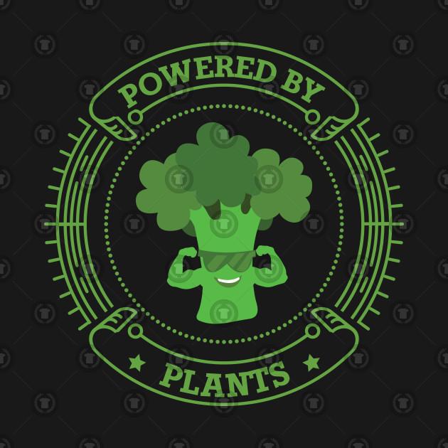 Powered By Plants Funny Vegetarian Vegan Gym