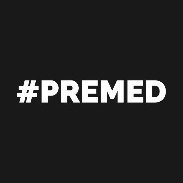 #Premed