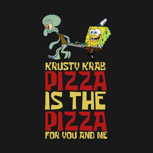 Krusty Krab Pizza Spongebob T Shirt Teepublic