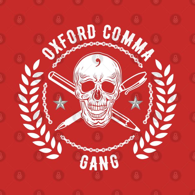 Oxford Comma: Enforcement Arm