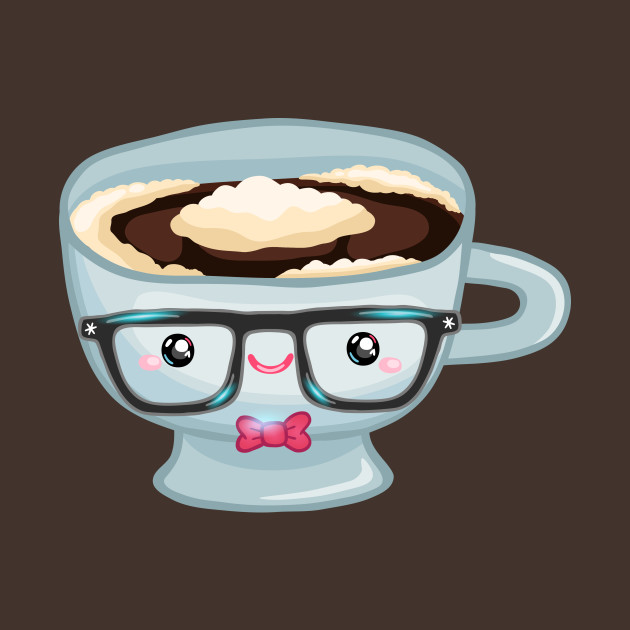 Cute Coffee Cup Coffee T Shirt Teepublic