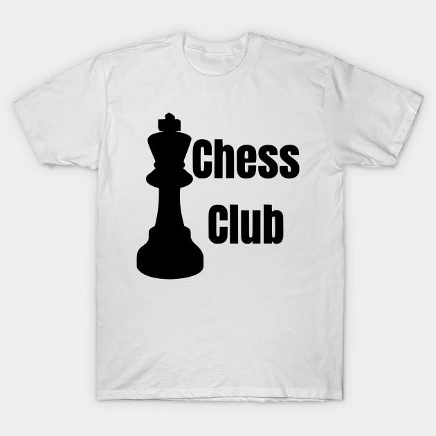 b18e75f4 chess club - Chess - T-Shirt | TeePublic