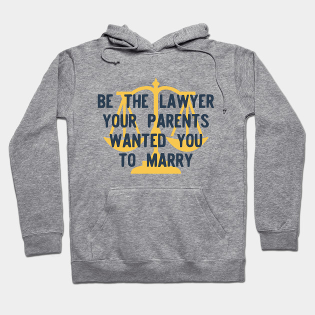 Be the Lawyer your parents wanted you to marry