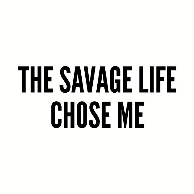 Alluring Queen Cute Girl Images With Quotes: The Savage Life Chose Me