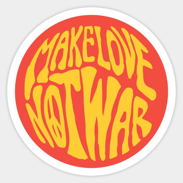 make love not war 4 inch sticker