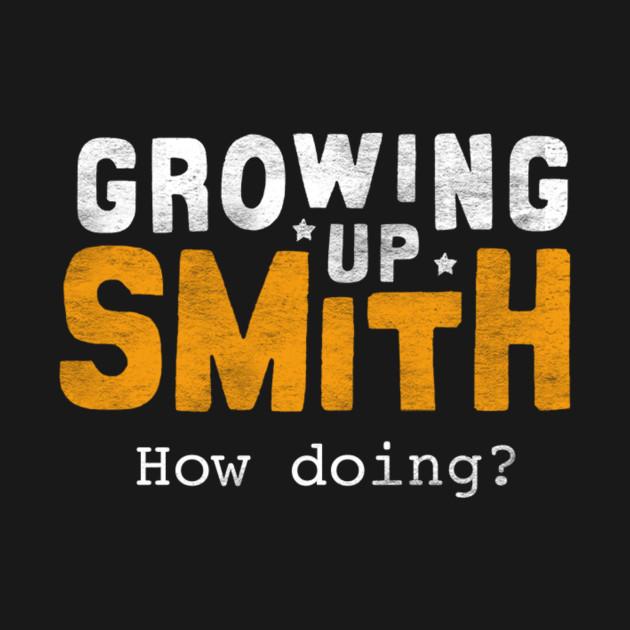 Growing Up Smith Memorabilia