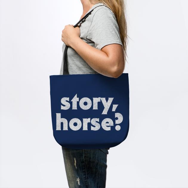 Story Horse / Irish Sayings Design