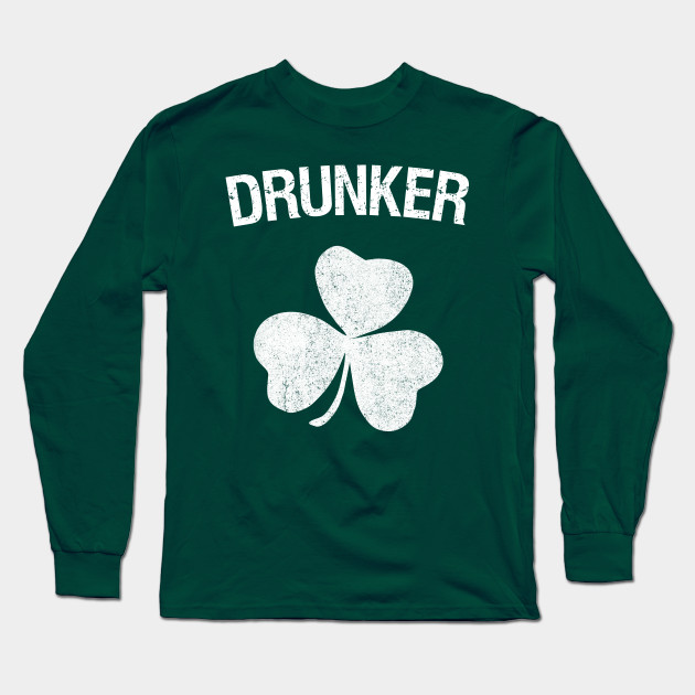 Drunker St. Patrick's Day Group Long Sleeve T-Shirt