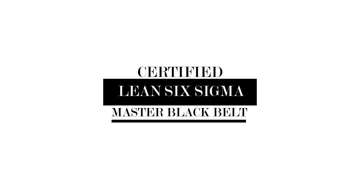 Master Black Belt Lean Six Sigma Certified Leansixsigma T Shirt