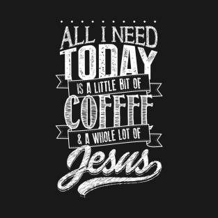 Coffee and Jesus t-shirts