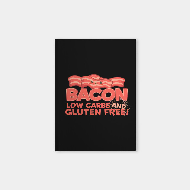 Bacon Low Carbs And Gluten Free