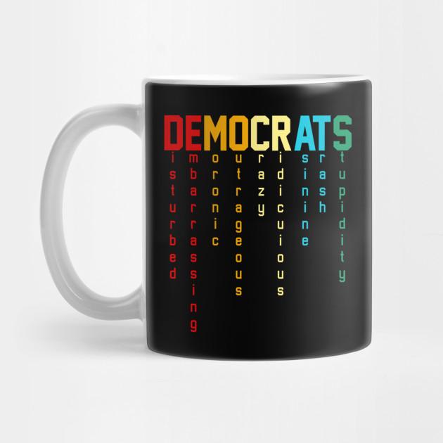 Democrats Funny Political Satire Design Democrats Funny