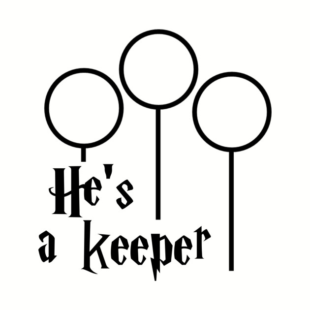 He's a Keeper