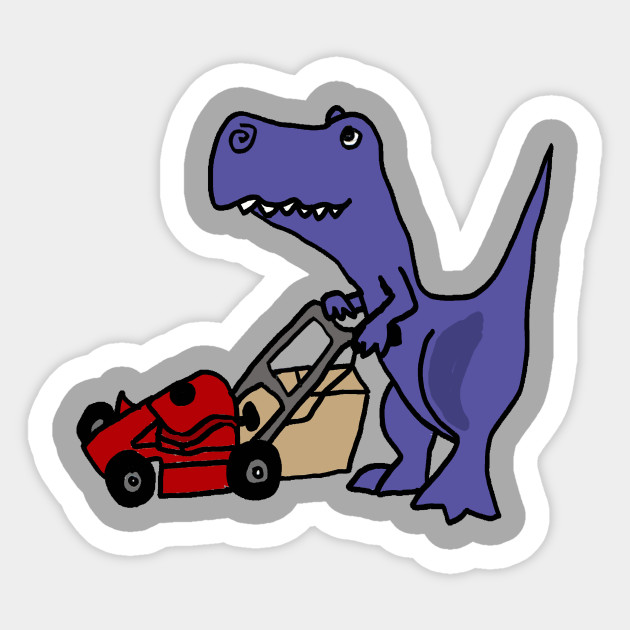 Funny Funky T-Rex Mowing the Lawn