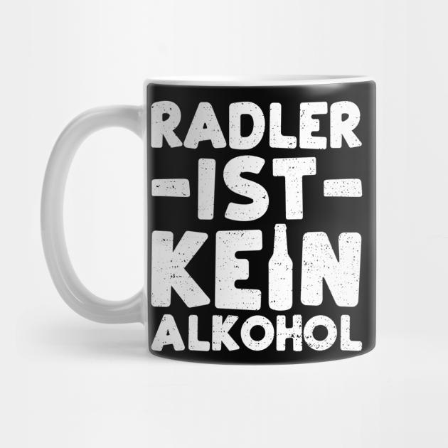 Radler Ist Kein Alkohol - Beer - Mug | TeePublic