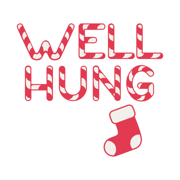 Well Hung