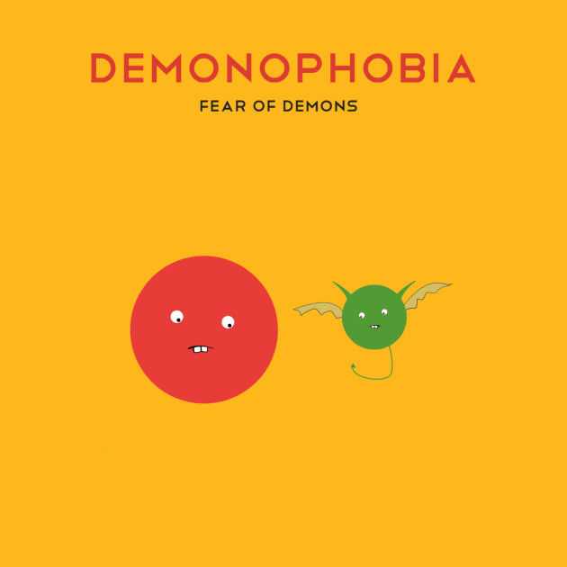 Phobia of demons