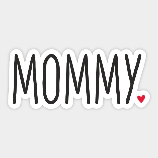 Mommy Herz Geschenk Geburtstag Familie Liebe