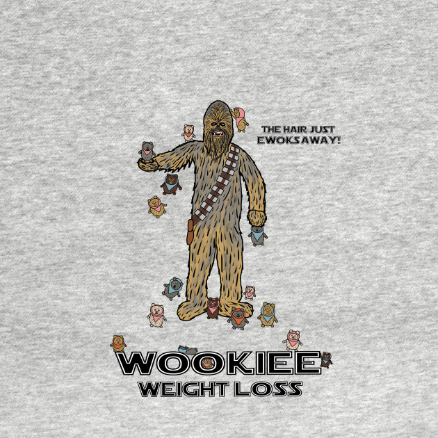 Wookiee Weight Loss