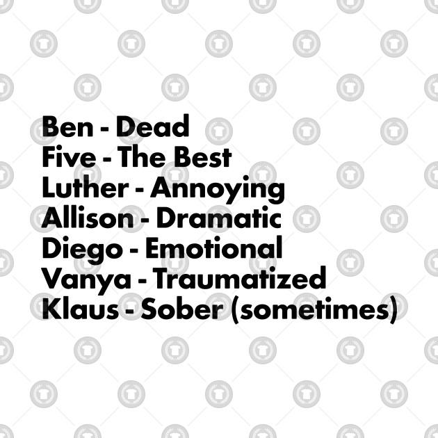 Umbrella Academy Characters Funny Descriptors - Black
