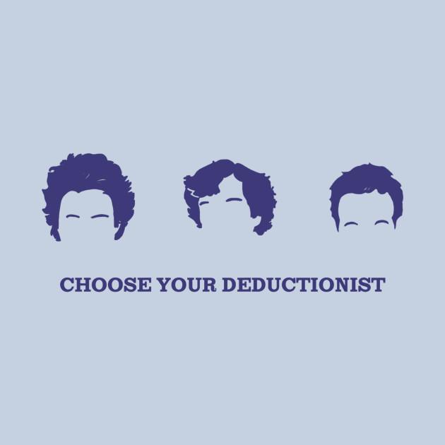 CHOOSE YOUR DEDUCTIONIST