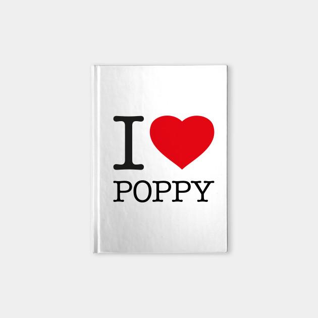 I LOVE POPPY
