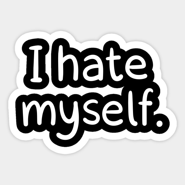 I Hate Myself Loading Artist Sticker Teepublic