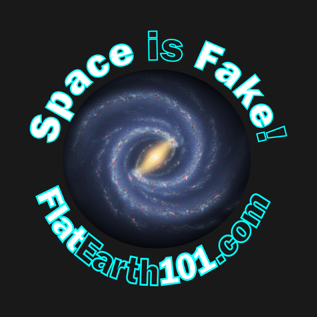 Space is Fake! - Flat Earth 101