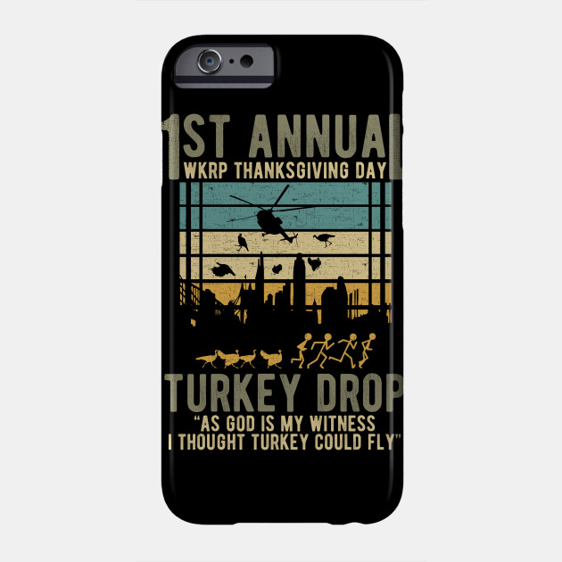 WKRP Turkey Drop - THanksgiving Day Phone Case