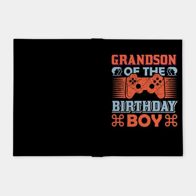 Grandson of The Birthday Boy Funny Gaming
