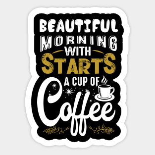 Coffee Quotes Funny Stickers Teepublic