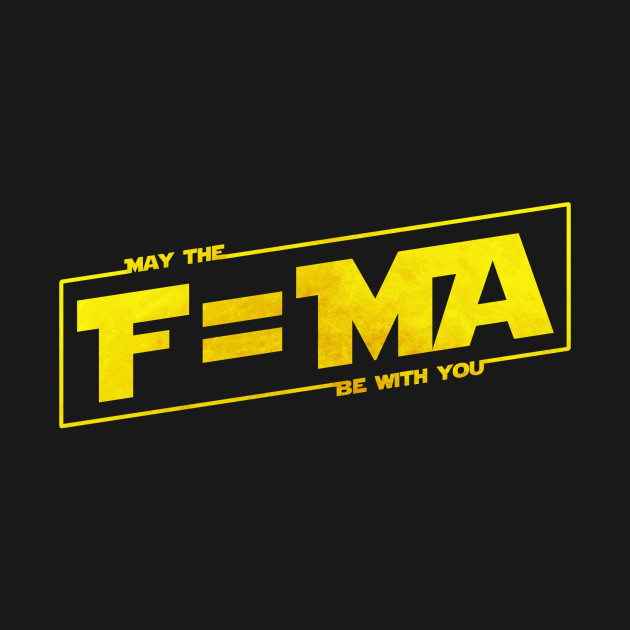 May The F Ma Be With You Force T Shirt Teepublic