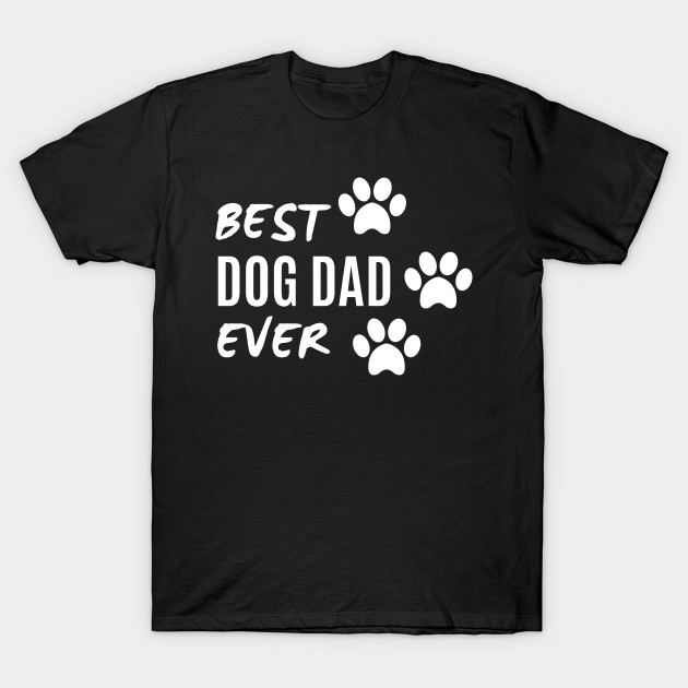 Best Dog Dad Ever Left Chest T-Shirt Tee, Comfort Colors Shirts, Dog Shirts, Dog Shirt, Dog Dad Shirt, Gift For Dad, Dad Shirts, More Colors T-Shirt