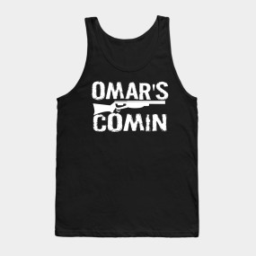 Omar\'s Comin - The Wire - The Wire - T-Shirt | TeePublic