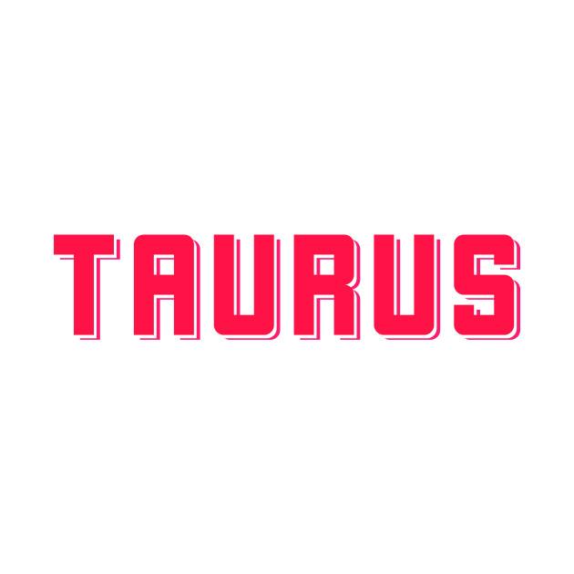 Bold Pink Taurus