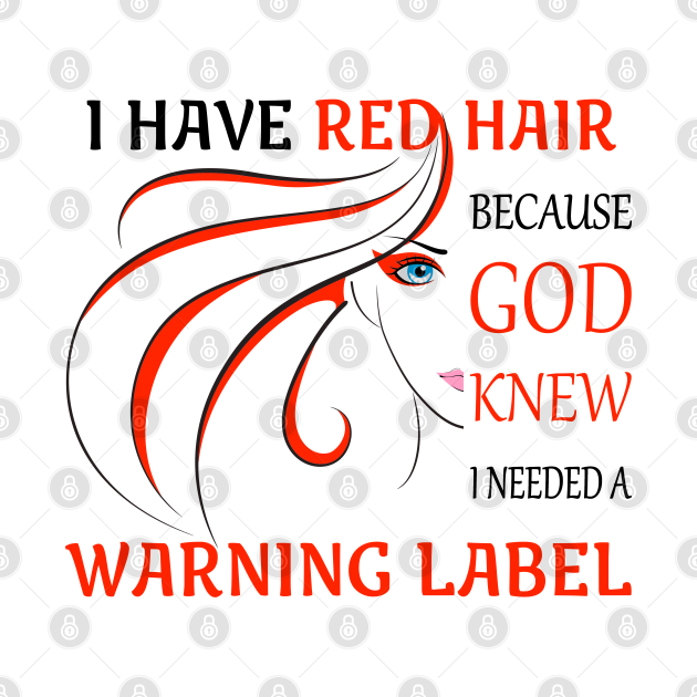 I Have Red Hair