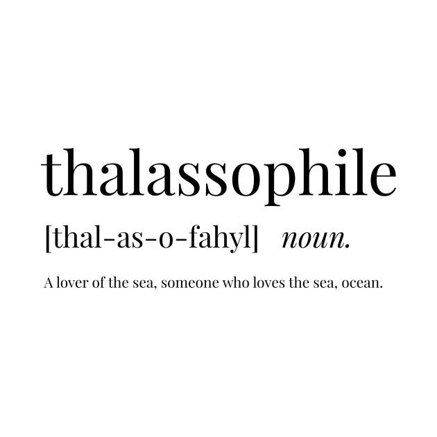 Thalassophile Definition