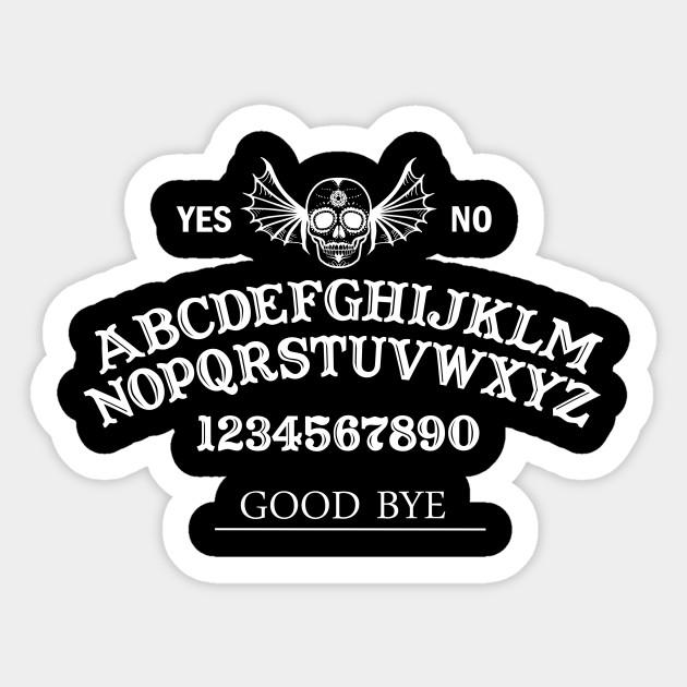 ouija board - ouija - sticker | teepublic