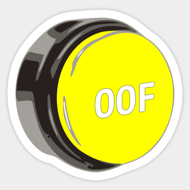 The Oof Sound Roblox Button Oof Roblox Button Large Roblox Sticker Teepublic