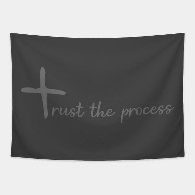 Trust the God