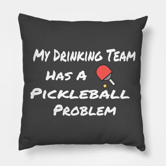 My Drinking Team has a Pickleball Problem