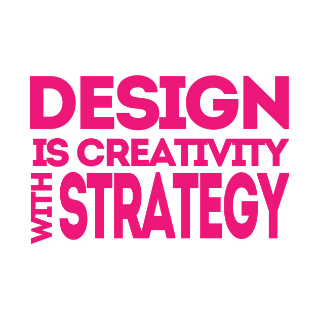 Design is Creativity
