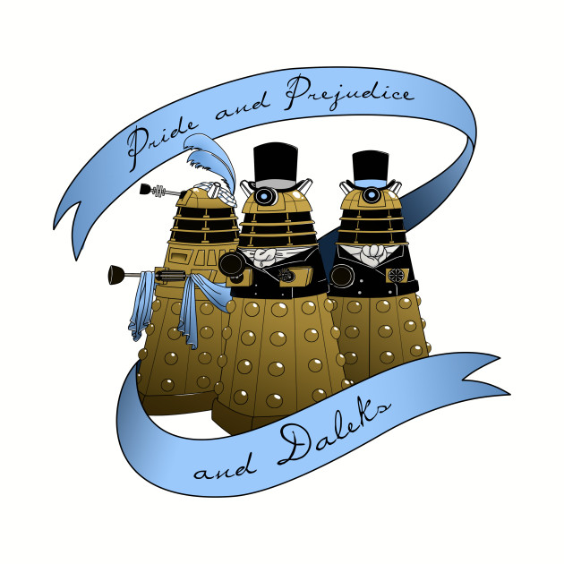 Pride and Prejudice and Daleks