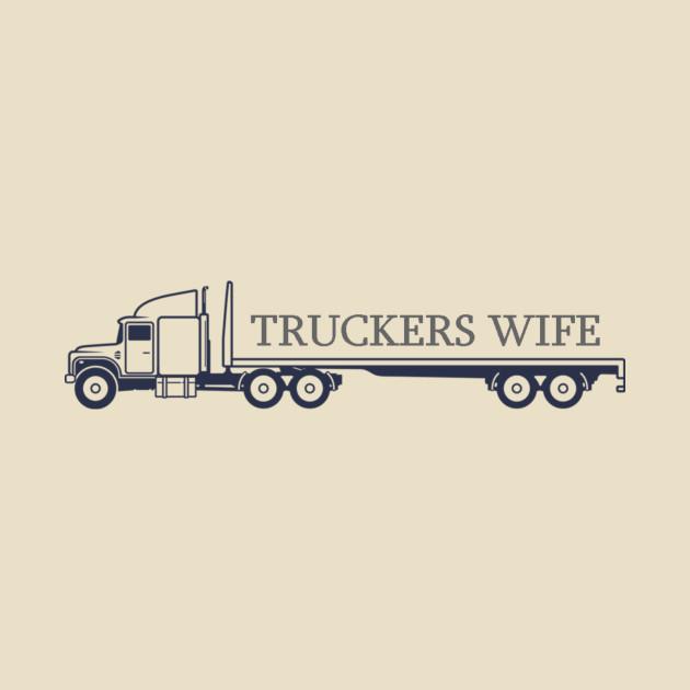 Truckers Wife
