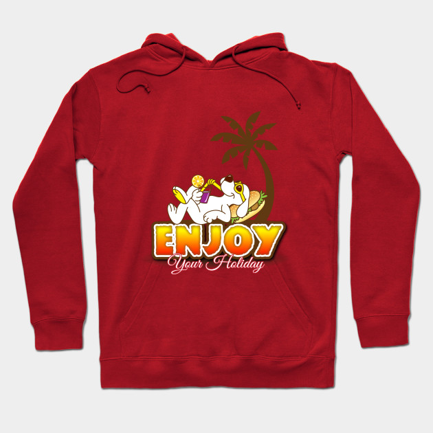 Enjoy Your Holiday Hoodie