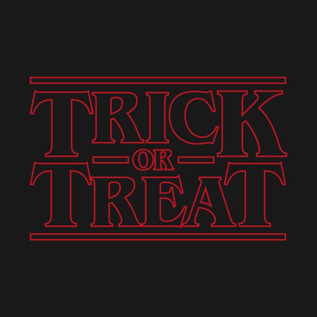 Trick or Treat Halloween Stranger Things