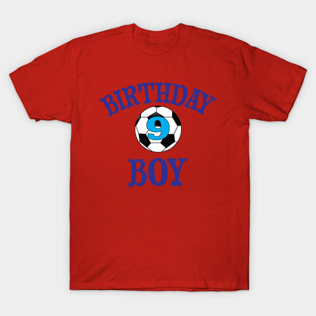 Birthday Boy 9 Soccer T Shirt