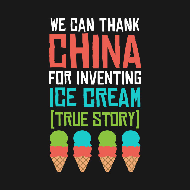 Thank China for Ice cream True Story Funny Chinese